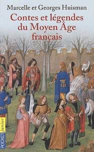 Marcelle Huisman et Georges Huisman - Contes et légendes du Moyen Age français.
