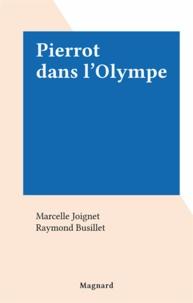 Marcelle Joignet et Raymond Busillet - Pierrot dans l'Olympe.