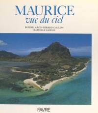 Marcelle Lagesse et Gérard Coulon - Maurice vue du ciel.