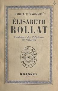 Marcelle Magdinier et Pierre Marie Gerlier - Élisabeth Rollat - Fondatrice des Religieuses de Nazareth.