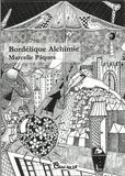 Marcelle Pâques - Bordélique alchimie.