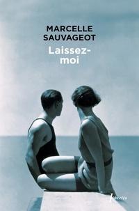 Téléchargez les fichiers pdf des manuels Laissez-moi RTF par Marcelle Sauvageot en francais 9782752906502