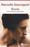 Marcelle Sauvageot - Oeuvres - Commentaire et autres textes.