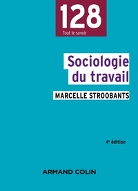 Marcelle Stroobants - Sociologie du travail.