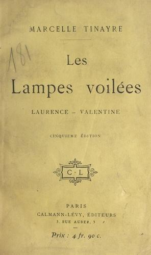 Les lampes voilées. Laurence, Valentine