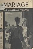 Marcelle Tinayre et Christian Melchior-Bonnet - Mariage.