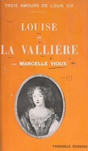 Marcelle Vioux - Louise de La Vallière.