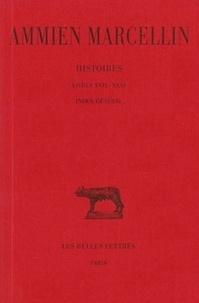 Marcellin Ammien et De la beaumelle l. Angliviel - Histoire / Ammien Marcellin Livres XXIX-XXXI, in : Histoire - Livres XXIX-XXXI, index général.