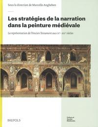 Marcello Angheben - Les stratégies de la narration dans la peinture médiévale - La représentation de l'Ancien testament au IVe-XIIe siècles.