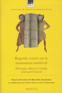 Regards croisés sur le monument médiéval - Mélanges offerts à Claude Andrault-Schmitt.pdf