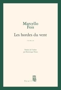 Marcello Fois - Les hordes du vent.