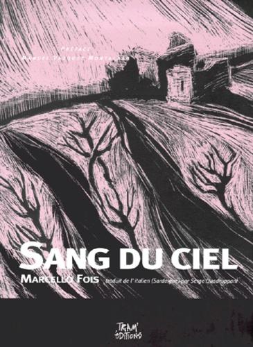 Marcello Fois - Sang du ciel.