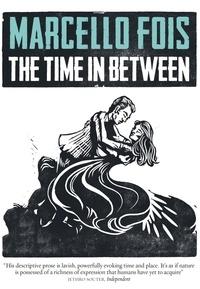 Marcello Fois et Silvester Mazzarella - The Time in Between.