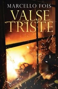 Marcello Fois et Richard Dixon - Valse Triste.