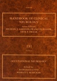 Marcello Lotti et Margit L Bleecker - Occupational Neurology.