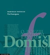 Marcello Potocco - Via Francigena.