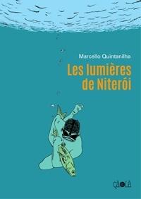 Marcello Quintanilha - Les lumières de Niteròi.
