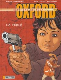 Marcello Quintanilha et Jorge Zentner - Sept balles pour Oxford Tome 2 : La perle.
