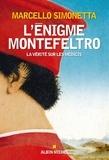 Marcello Simonetta - L'Enigme Montefeltro - La vérité sur les Médicis.
