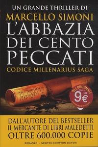 Marcello Simoni - Codice Millenarius Saga  : L'abbazia dei cento peccati.