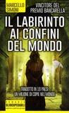 Marcello Simoni - Il labirinto ai confini del mondo.