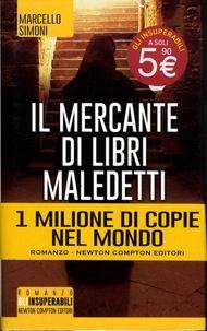 Marcello Simoni - Il mercante di libri maledetti.