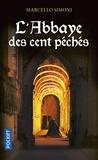Marcello Simoni - La saga du codex Millenarius  : L'abbaye des cent péchés.