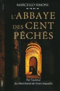 Marcello Simoni - La saga du codex Millenarius Tome 1 : L'abbaye des cent péchés.