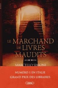 Marcello Simoni - Le marchand de livres maudits.