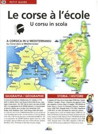 Marcellu Acquaviva et Carlu Castellani - Le corse à l'école primaire - Edition bilingue français-corse.