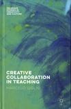Marcelo Giglio - Creative Collaboration in Teaching.