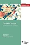 Marcelo Otero et Audrey-Anne Dumais Michaud - L'institution éventrée - De la socialisation à l'individuation.