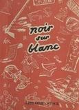Marchak Iline et Ilo Venly - Noir sur blanc - Histoire des livres.