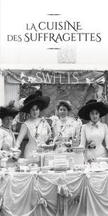 Marchand de Feuilles Editions - La cuisine des suffragettes.