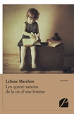 Marchon - Les quatre saisons de la vie d'une femme.