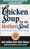 Marci Shimoff et Jack Canfield - Chicken Soup for the Mother's Soul.