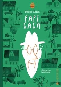 Marcia Abreu et  Lalalimola - Papi Gaga.