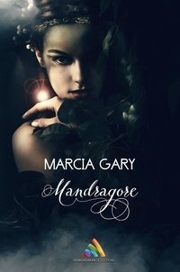 Marcia Gary - Mandragore - Nouvelle lesbienne.
