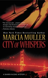 Marcia Muller - City of Whispers.