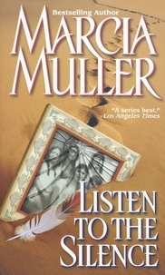 Marcia Muller - Listen to the Silence.