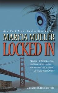 Marcia Muller - Locked In.