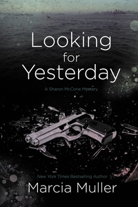 Marcia Muller - Looking for Yesterday.