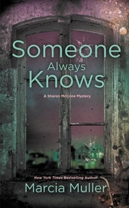 Marcia Muller - Someone Always Knows.