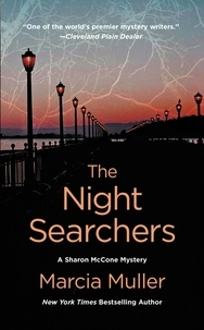 Marcia Muller - The Night Searchers.
