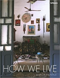 Marcia Prentice - How we live.