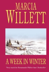 Marcia Willett - A Week in Winter - A moving tale of a family in turmoil in the West Country.