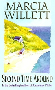 Marcia Willett - Second Time Around - A touching story of family, friendship and belonging.