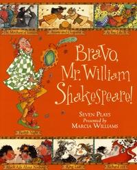 Marcia Williams - Bravo, Mr. William Shakespeare!.