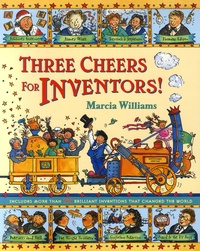 Marcia Williams - Three cheers for inventors!.