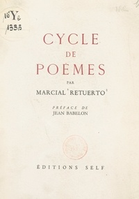 Marcial Retuerto et Jean Babelon - Cycle de poèmes.